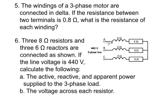 Solved: 5. The Windings Of A 3-phase Motor Are Connected I ...