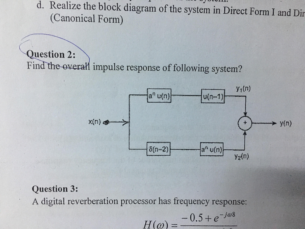 realize the block diagram of the system in direct form i and dir (