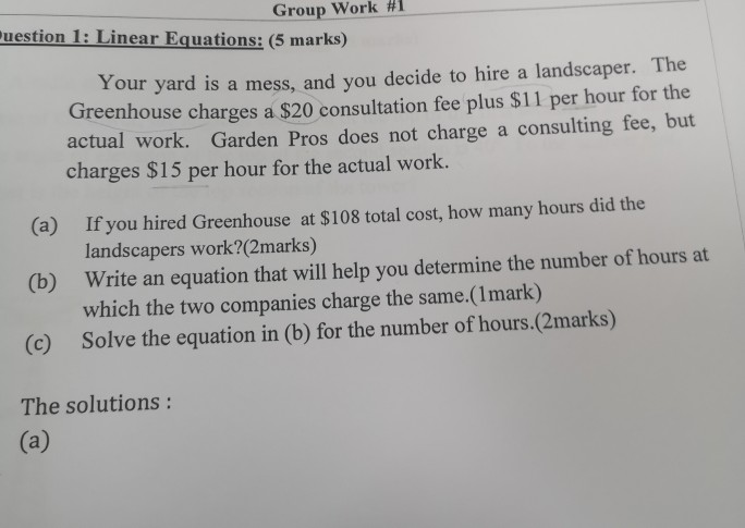 Solved Group Work 1 Uestion 1 Linear Equations 5 Mark Chegg Com