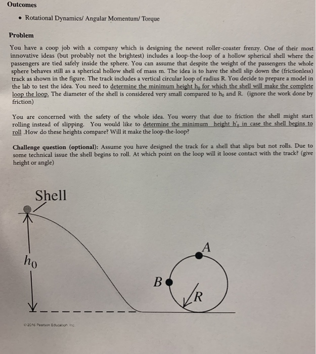 outcomes rotational dynamics/ angular momentum/ torque problem you have a  coop job with a
