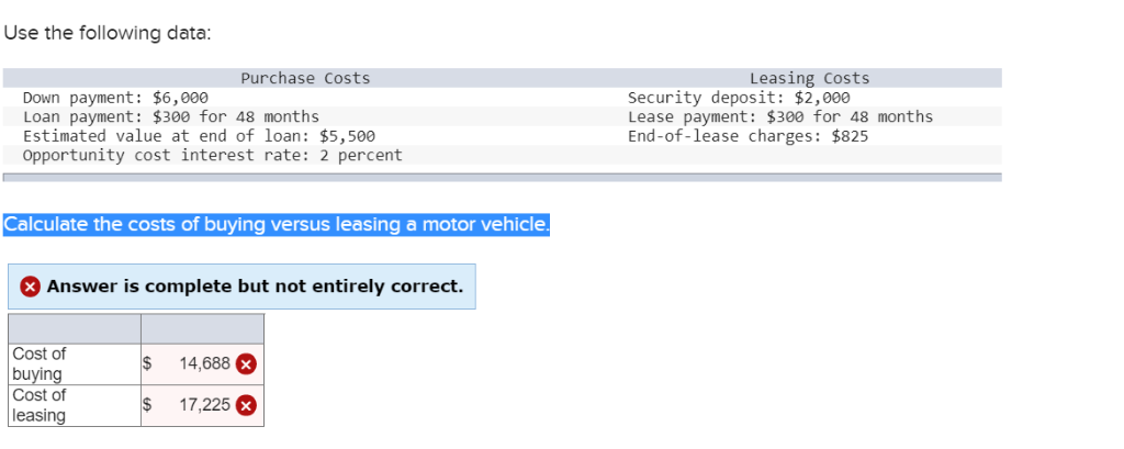 Estimate Lease Payment >> Solved Use The Following Data Purchase Costs Leasing Cos