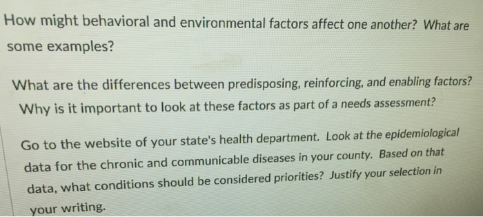 Environmental Factors As Important As >> Solved How Might Behavioral And Environmental Factors Aff