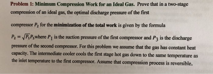 Solved: Problem 1: Minimum Compression Work For An Ideal G