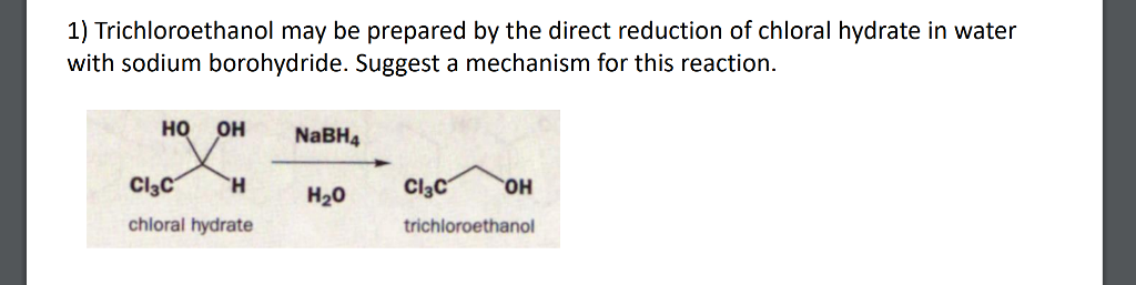 Solved 1 Trichloroethanol May Be Prepared By The Direct