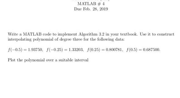 Solved: MATLAB # 4 Due Feb  28, 2019 Write A MATLAB Code T