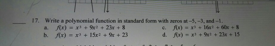 Solved 17 Write A Polynomial Function In Standard Form W
