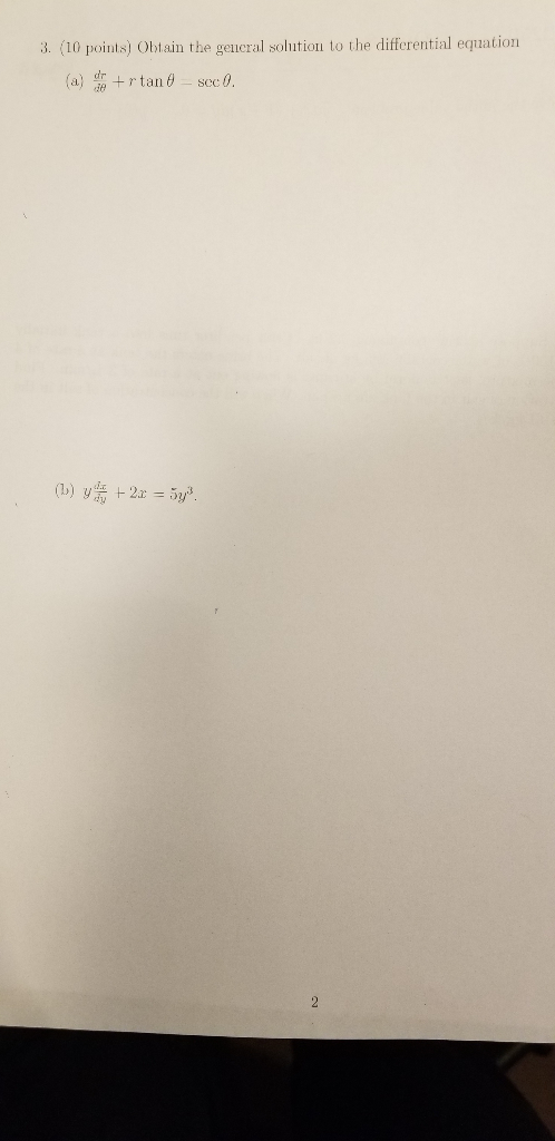 93f8da010a1d 3. (10 points) Obtain the geucral solution to the differential equation dr (