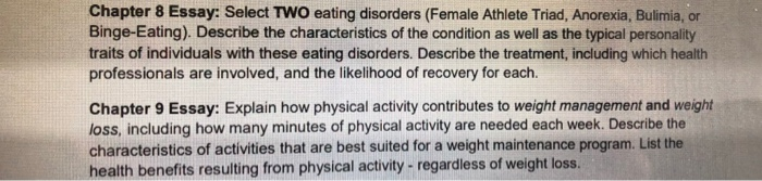 High School Narrative Essay Chapter  Essay Select Two Eating Disorders Female Athlete Triad  Anorexia Bulimia Personal Essay Samples For High School also High School Memories Essay Solved Chapter  Essay Select Two Eating Disorders Fema  Business Cycle Essay