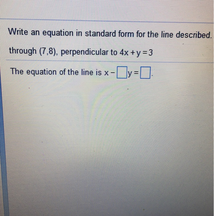 Solved Write An Equation In Standard Form For The Line De