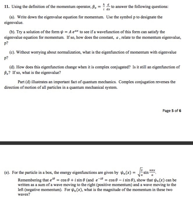 Solved 11 Using The Definition Of The Momentum Operator