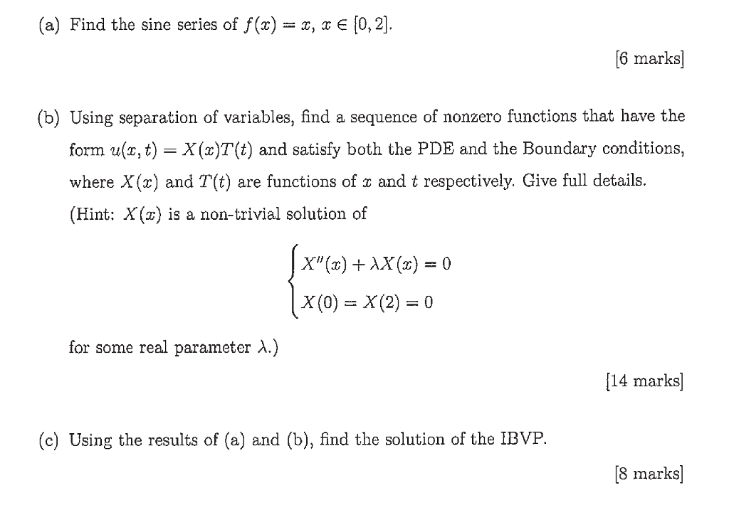 Solved: 5  Consider The Following Initial Boundary Value P