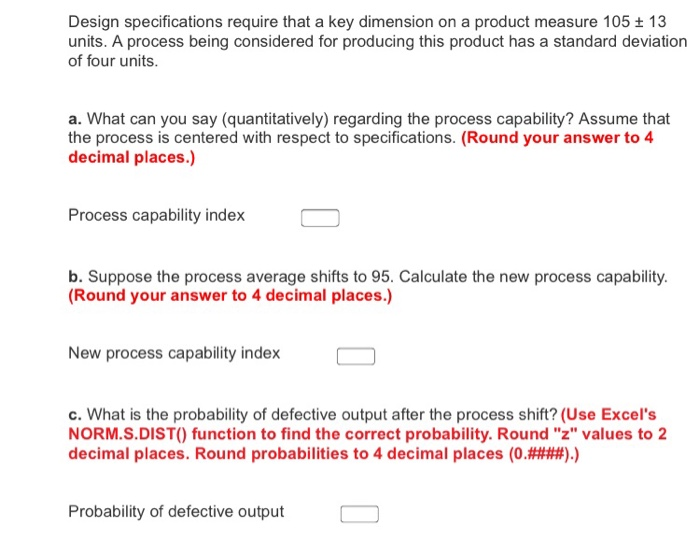 Solved: Design Specifications Require That A Key Dimension