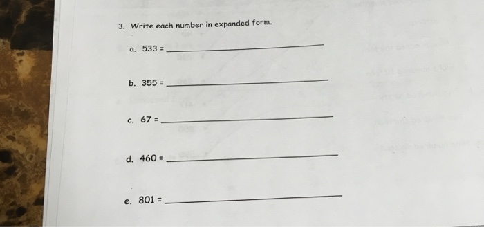 expanded form 67  Solved: 5. Write Each Number In Expanded Form. A. 555 B. 5 ...