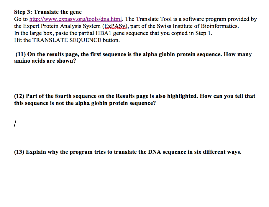 Solved: Step 3: Translate The Gene Go To Http://www expasy