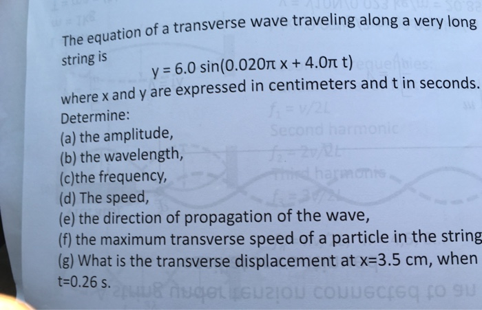 Solved: The Equation Of A Transverse Wave Traveling Along ...