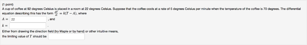 1 Point A Cup Of Coffee At 92 Degrees Celsius Is Plced In