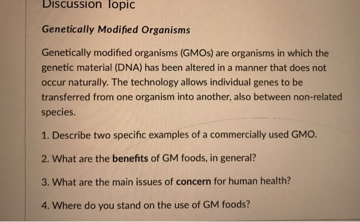 Solved: Genetically Modified Organisms (GMOs) Are Organism
