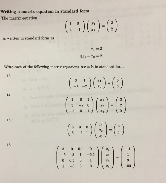 Solved Writing A Matrix Equation In Standard Form The Mat