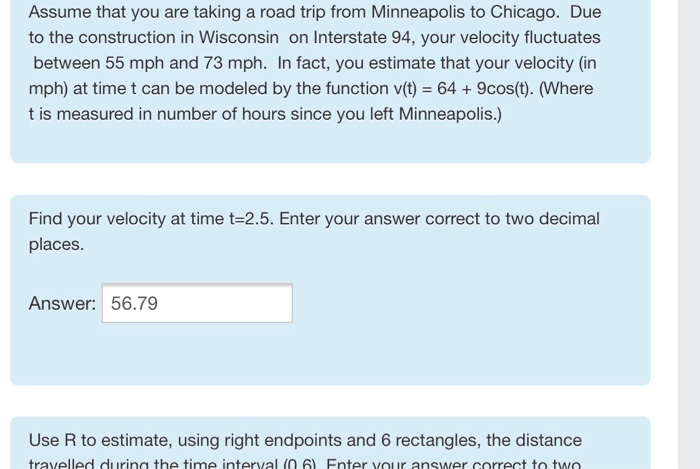 Solved: Assume That You Are Taking A Road Trip From Minnea