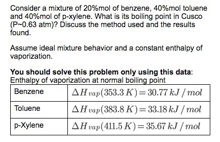 Solved: Consider A Mixture Of 20%mol Of Benzene, 40%mol To