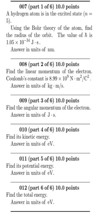 Solved: 007 (part 1 Of 6) 10 0 Points A Hydrogen Atom Is I