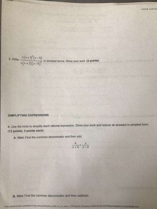 Solved: 7/24 Test 5 10 4 Test (TS): Rational Expressions A