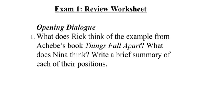 Exam 1 Review Worksheet Opening Dialogue 1 What Chegg