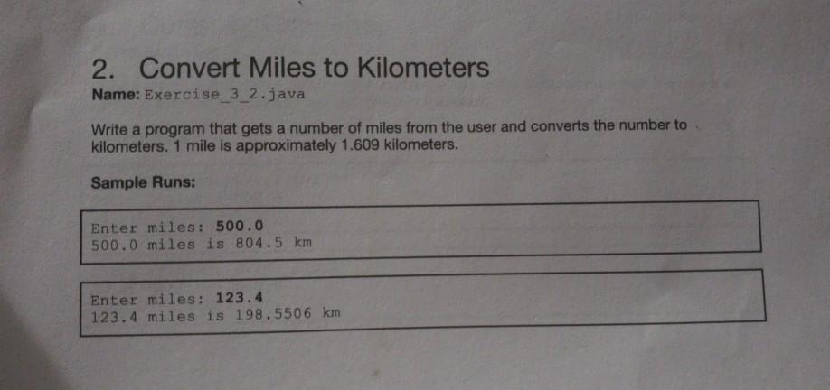 Convert Miles To Kilometers Name Exercise 3 2 Java Write A Program