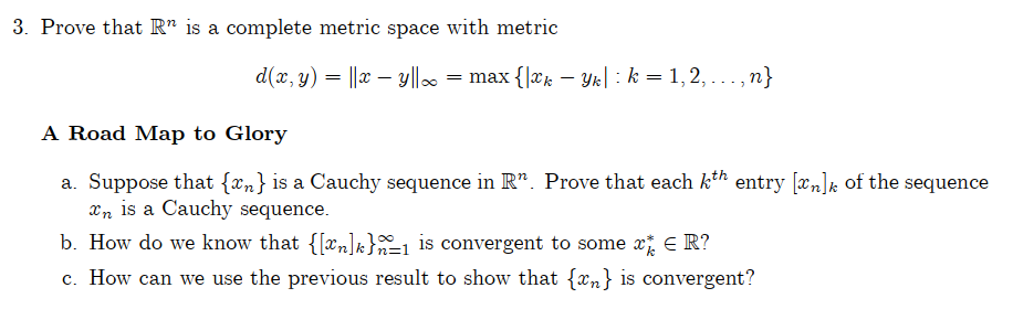 Solved 3 Prove That R Is A Complete Metric Space With M