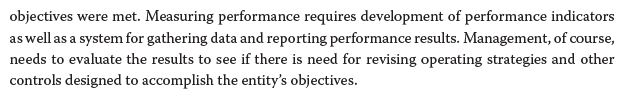 objectives were met. Measuring performance requires development of performance indicators as well as a system for gathering d