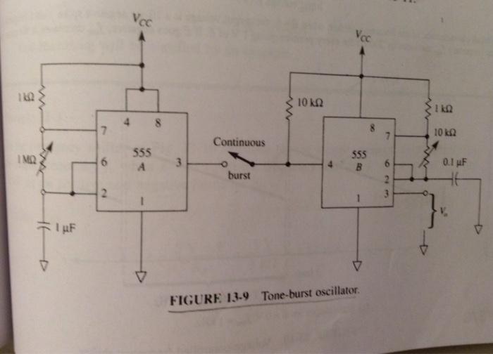 Solved: Lka Continuous 1MQ 0 1 UF Burst FIGURE 13 9 Tone-b