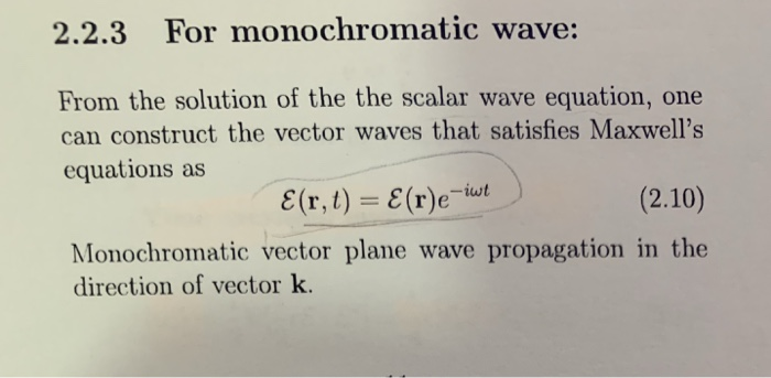 Solved: 2 2 3 For Monochromatic Wave: From The Solution Of