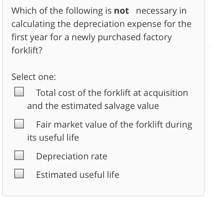 Fair Market Value Calculator >> Solved Which Of The Following Is Not Necessary In Calcula