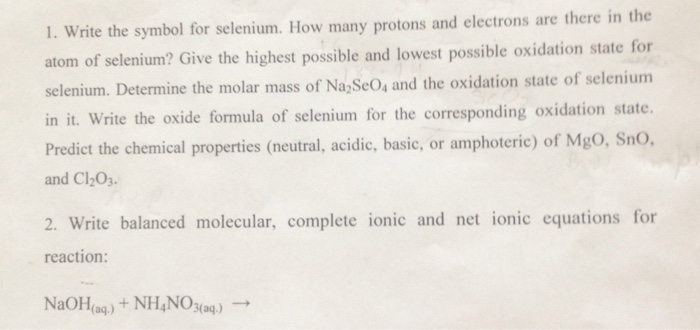 Solved 1 Write The Symbol For Selenium How Many Protons