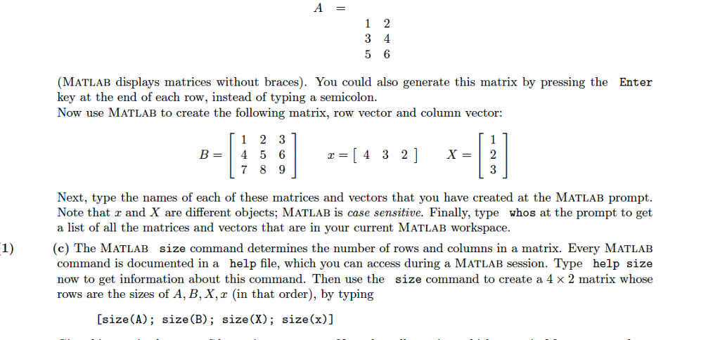 Solved: Question 1  Creating Matrices And Vectors (a) Be S