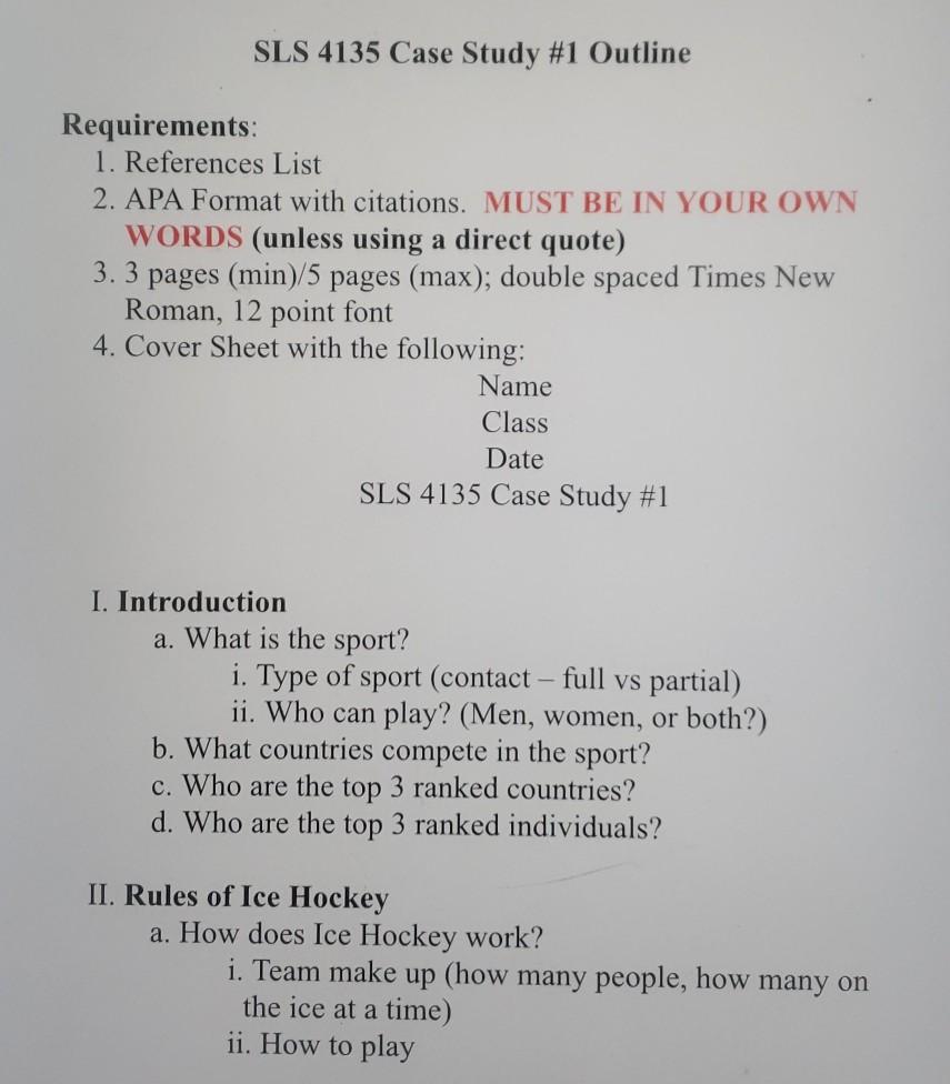 SLS 4135 Case Study #1 Outline Requirements: 1  Re    | Chegg com