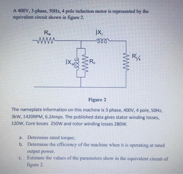 Solved a 400v 3 phase 50hz 4 pole induction motor is r a 400v 3 phase 50hz 4 pole induction motor is represented by swarovskicordoba Images