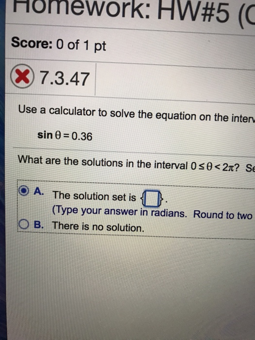 Solved Use A Calculator To Solve The Equation On The Sin