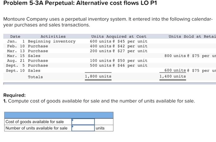 Solved: Problem 5-3A Perpetual: Alternative Cost Flows LO