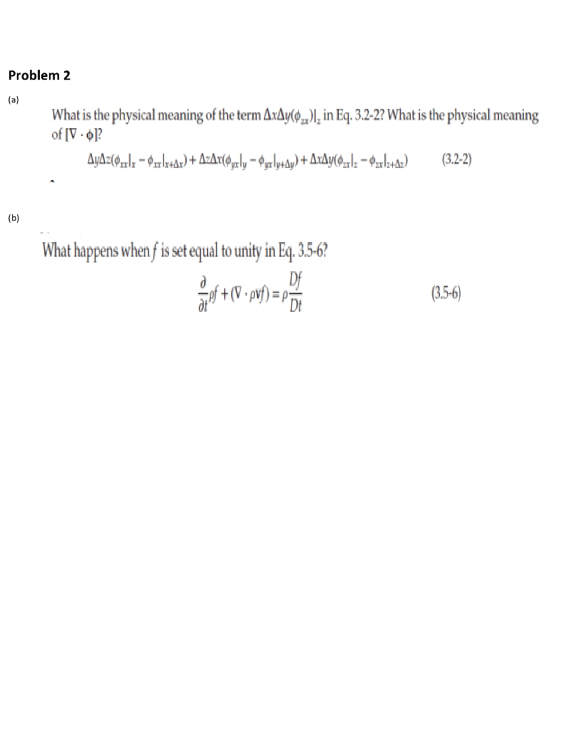 Solved: Problem 2 What Is The Physical Meaning Of The Term
