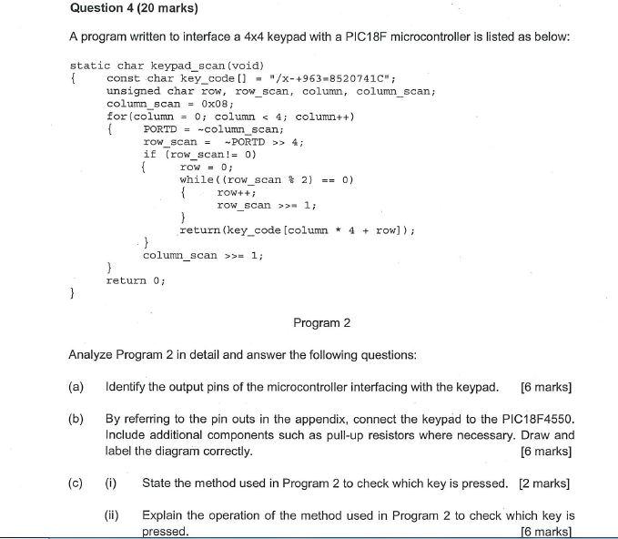 Question 4 (20 Marks) A Program Written To Interfa    | Chegg com