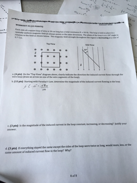 Solved: Each Side Of A Square Loop Of Wire Is 20 Cm Long H ...