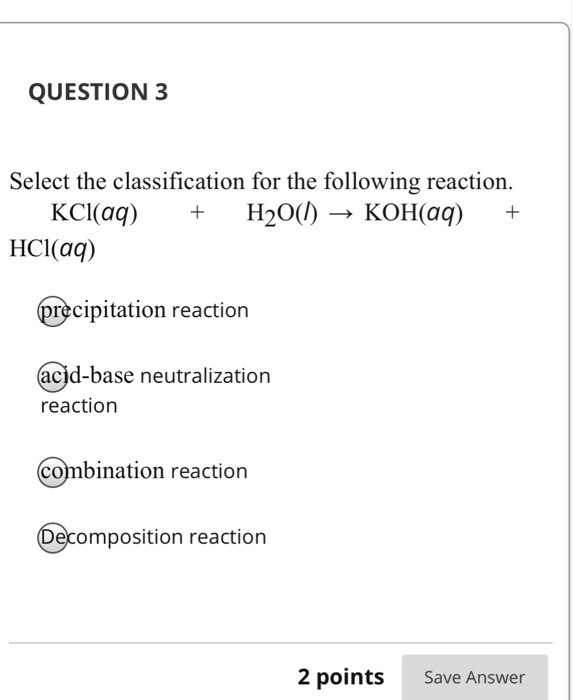 Solved: QUESTION 1 Select The Net Ionic Equation For The R