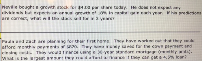 Solved: Neville Bought A Growth Stock For $4 00 Per Share