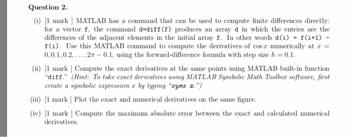 Solved: Question 2  (i) 1 Mark MATLAB Has A Command That C