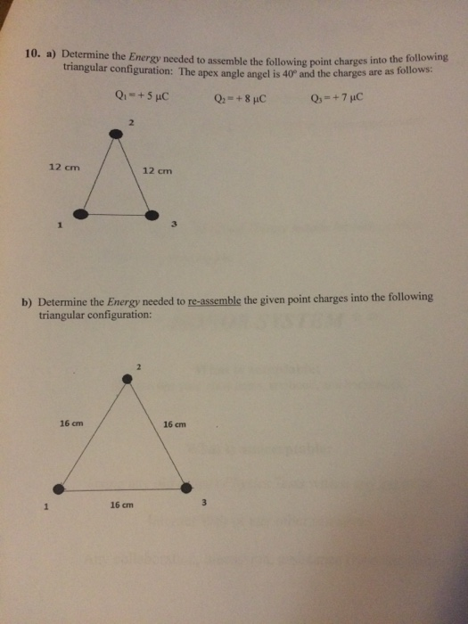 Advanced physics archive september 25 2017 chegg 1 answer 10 a determine the energy needed to assemble the fo triangular configuration the fandeluxe Gallery