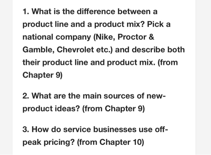 borde regular Sacrificio  Solved: 1. What Is The Difference Between A Product Line A... | Chegg.com