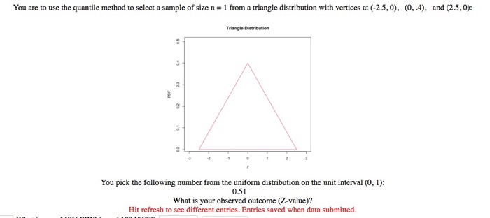 Solved: You Are To Use The Quantile Method To Select A Sam