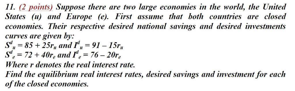 Solved: 11  (2 Points) Suppose There Are Two Large Economi
