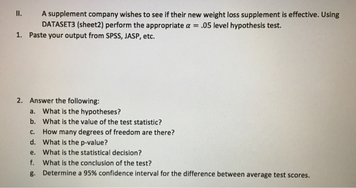 Solved A Supplement Company Wishes To See If Their New We